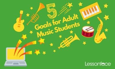 5 Goals for Adult Musicians