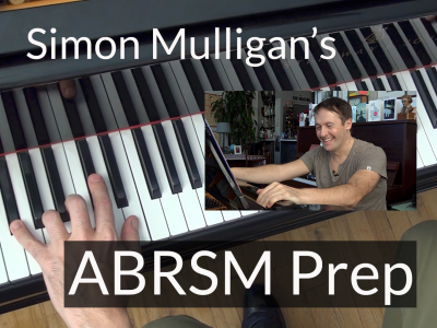 ABRSM Prep with Simon Mulligan